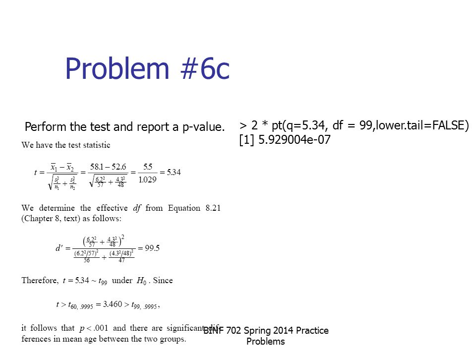 Problem #6c Perform the test and report a p-value.