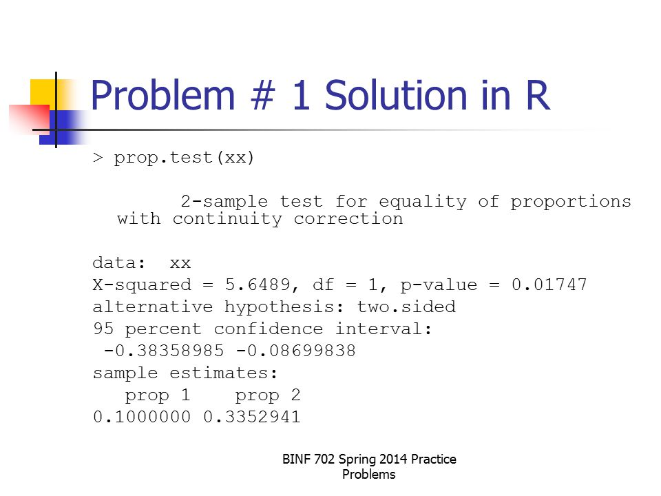 BINF 702 Spring 2014 Practice Problems Problem # 7 Flow Chart Analysis Only one variable of interest.