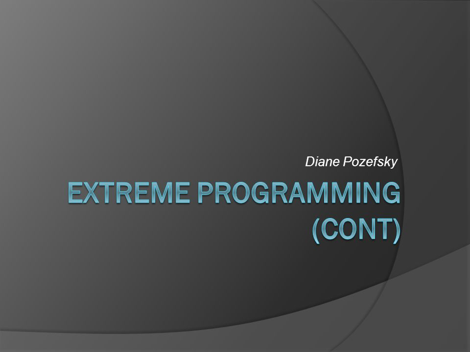 Extreme Programming Flowchart http://www.extremeprogramming.org/