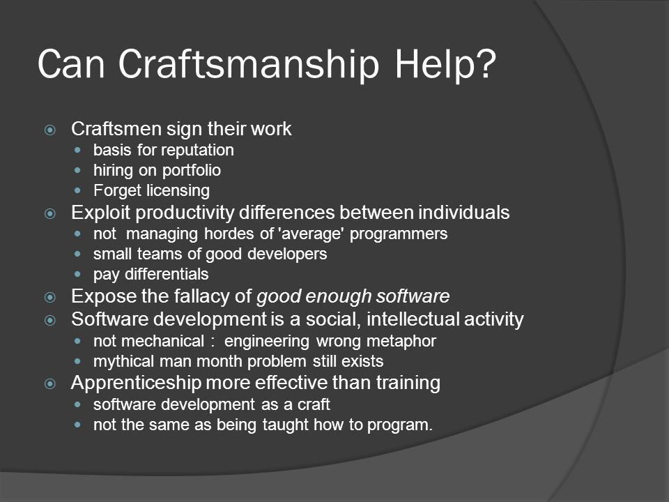 Can Craftsmanship Help.