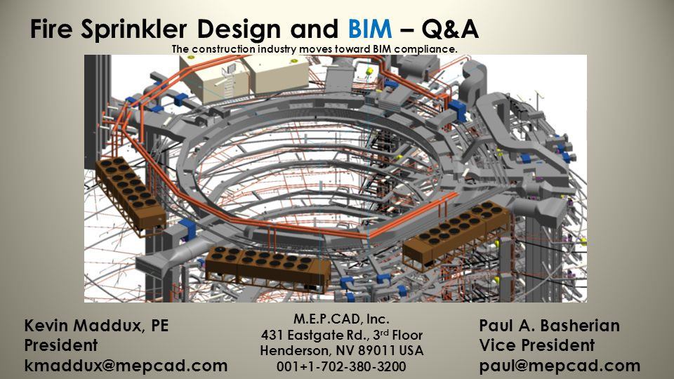Fire Sprinkler Design and BIM – Q&A The construction industry moves toward BIM compliance.