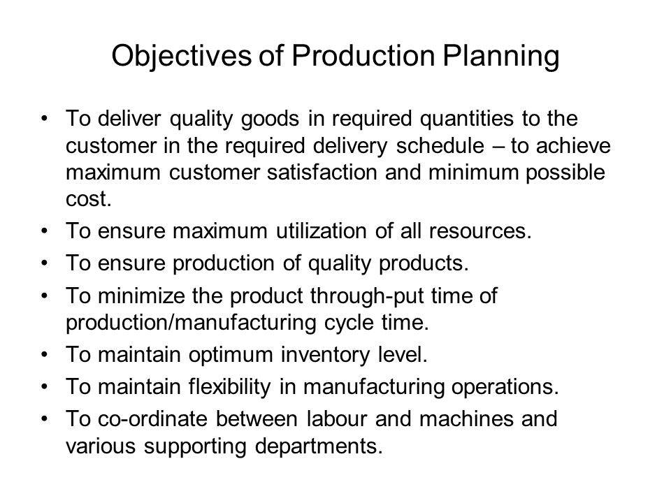 Production Planning Annual demand by item and by region Monthly demand for 15 months by product type Monthly demand for 5 months by item Forecasts needed Allocates production among plants Determines seasonal plan by product type Determines monthly item production schedules Decision ProcessDecision Level Corporate Plant manager Shop superintendent