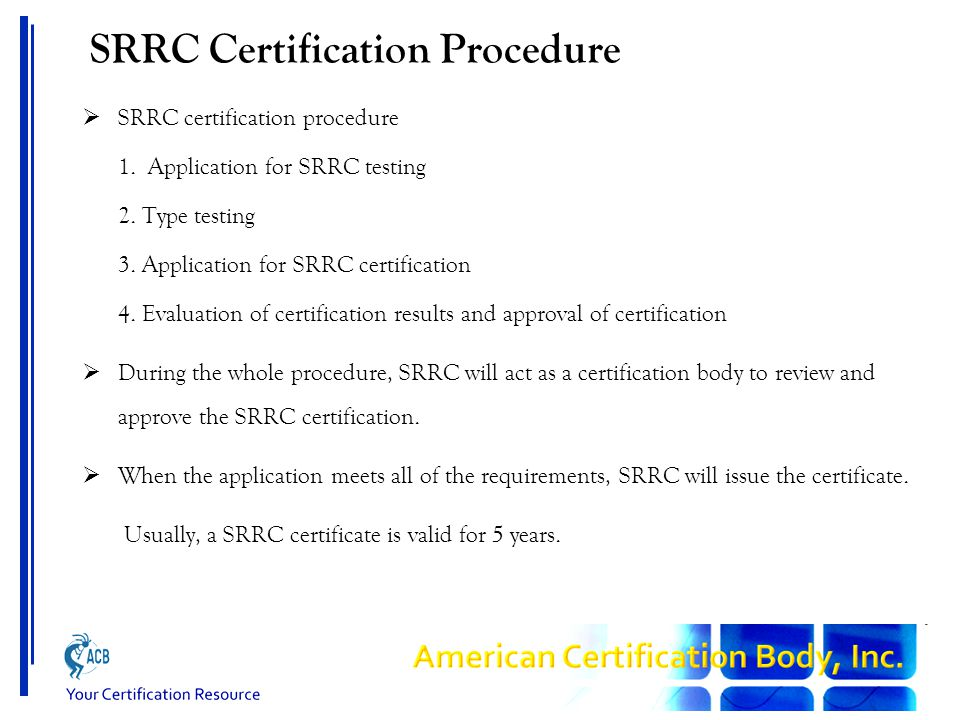 SRRC Certification Procedure  SRRC certification procedure 1.