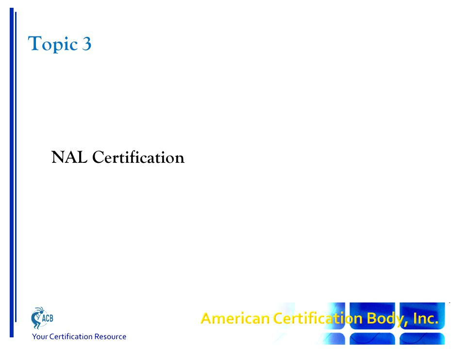Topic 3 NAL Certification