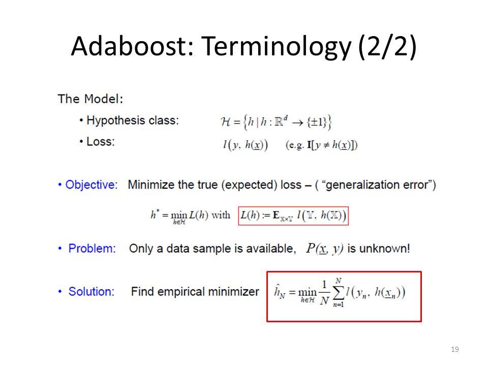 19 Adaboost: Terminology (2/2)