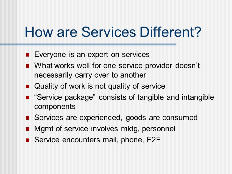 How are Services Different.