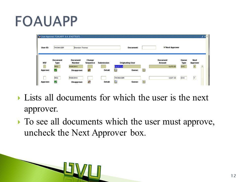  Lists all documents for which the user is the next approver.