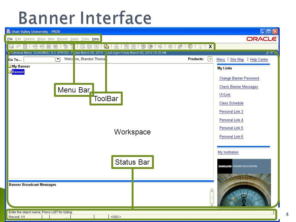 4 Menu BarToolBar Workspace Status Bar