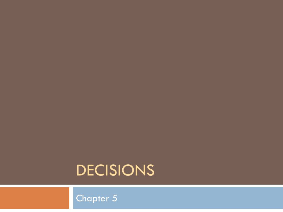 DECISIONS Chapter 5
