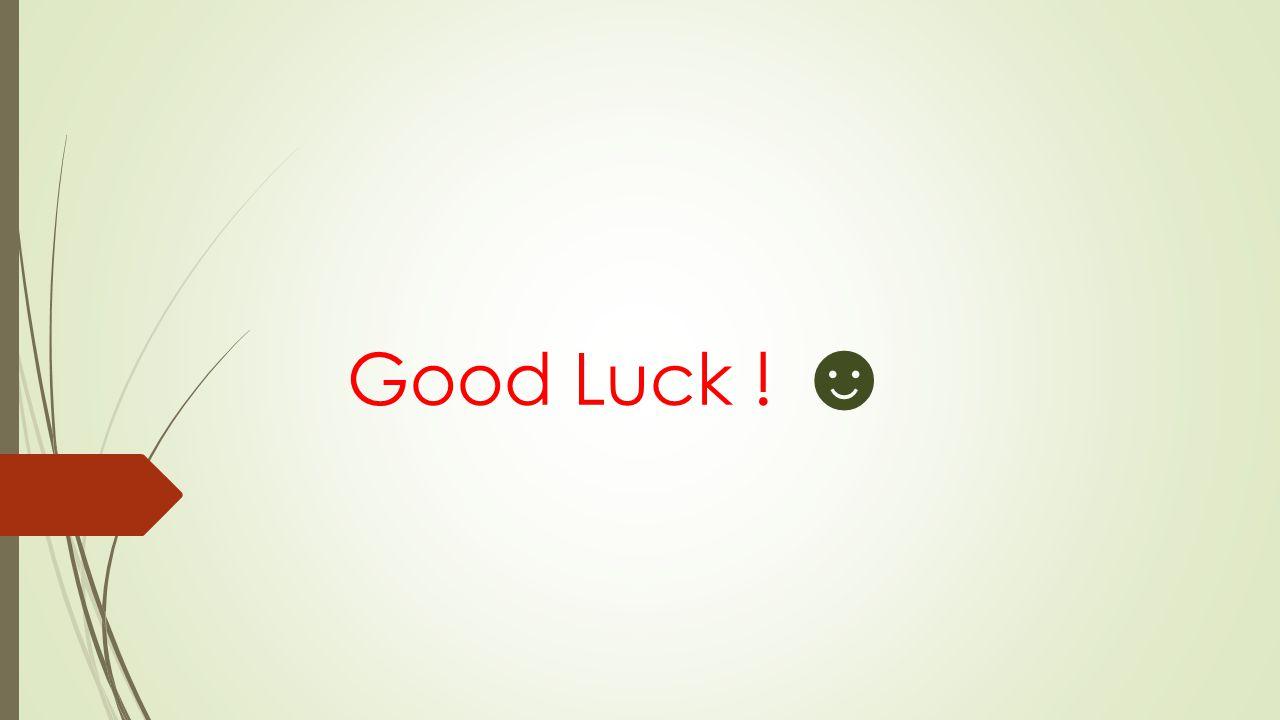 Good Luck ! ☻