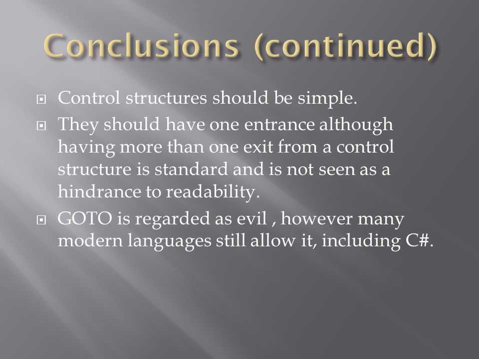  Control structures should be simple.