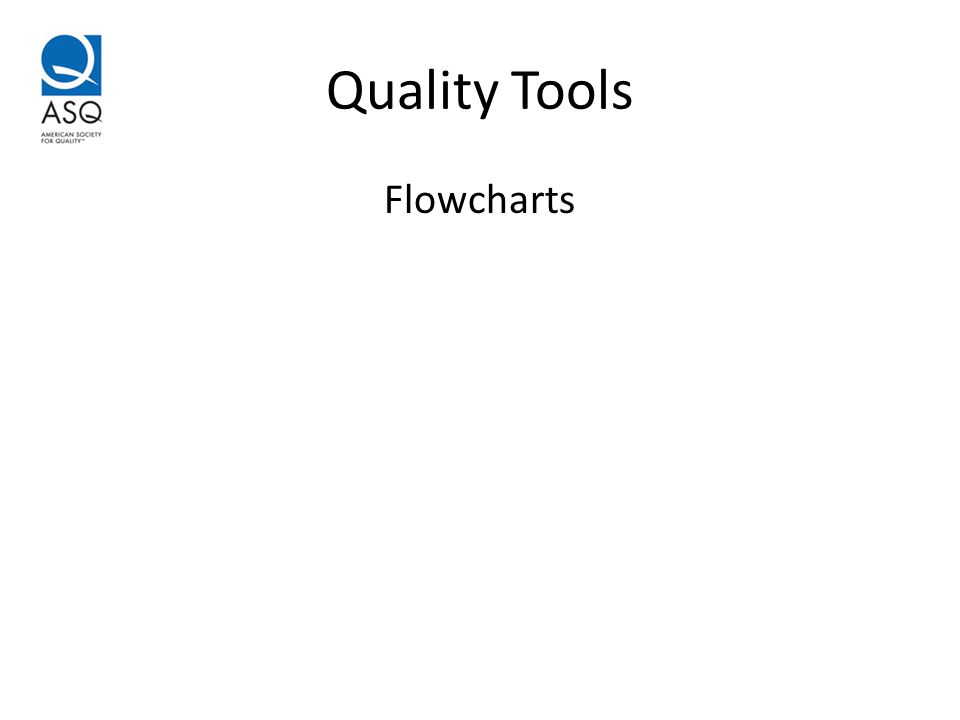 Quality Tools Flowcharts