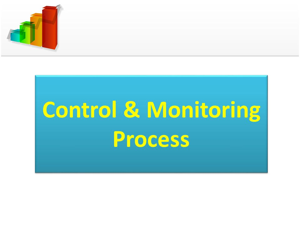 Control & Monitoring Process