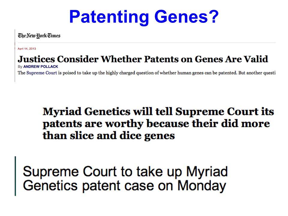 Patenting Genes?