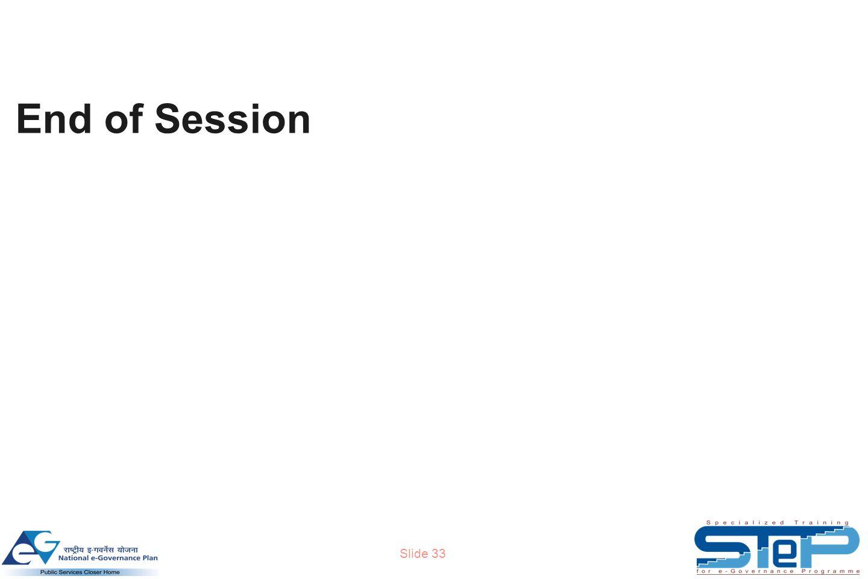 Slide 33 End of Session
