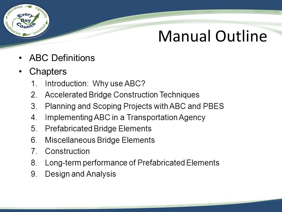 Manual Outline ABC Definitions Chapters 1.Introduction: Why use ABC.
