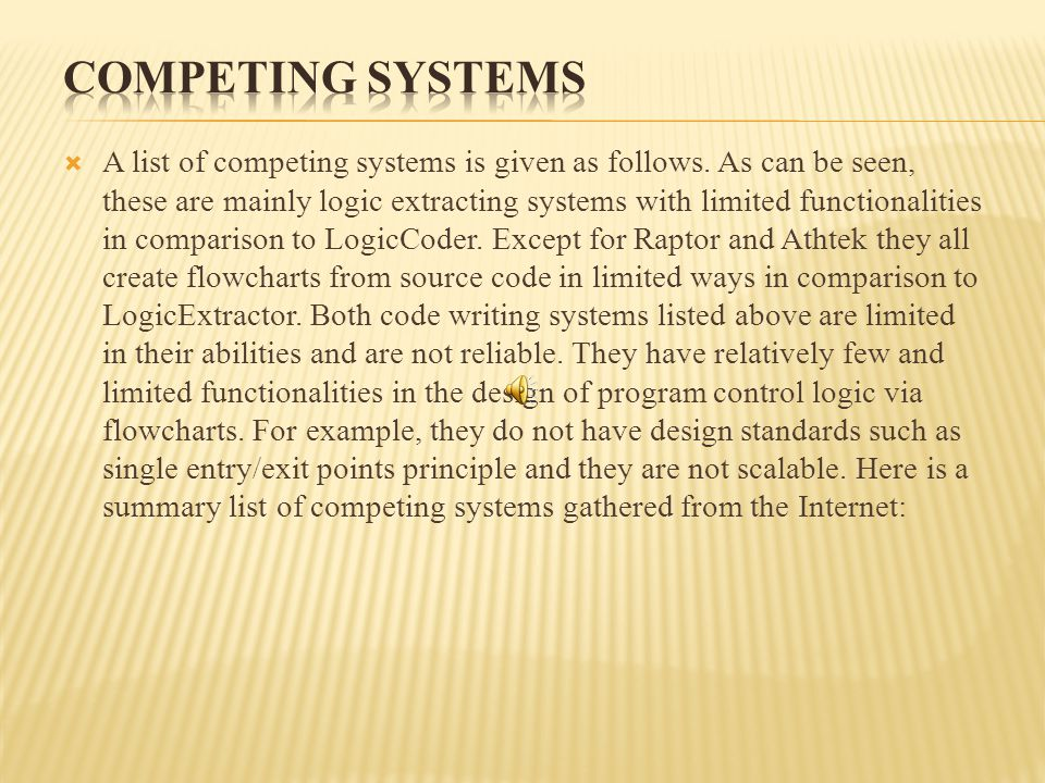  A list of competing systems is given as follows.