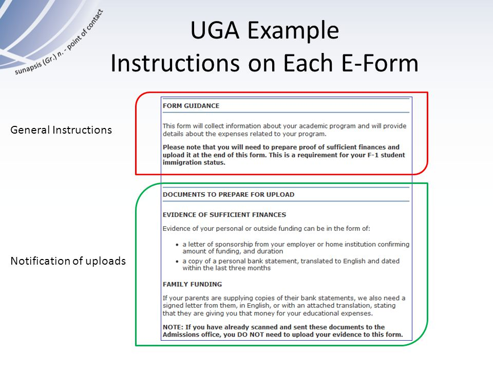 UGA Example Instructions on Each E-Form General Instructions Notification of uploads