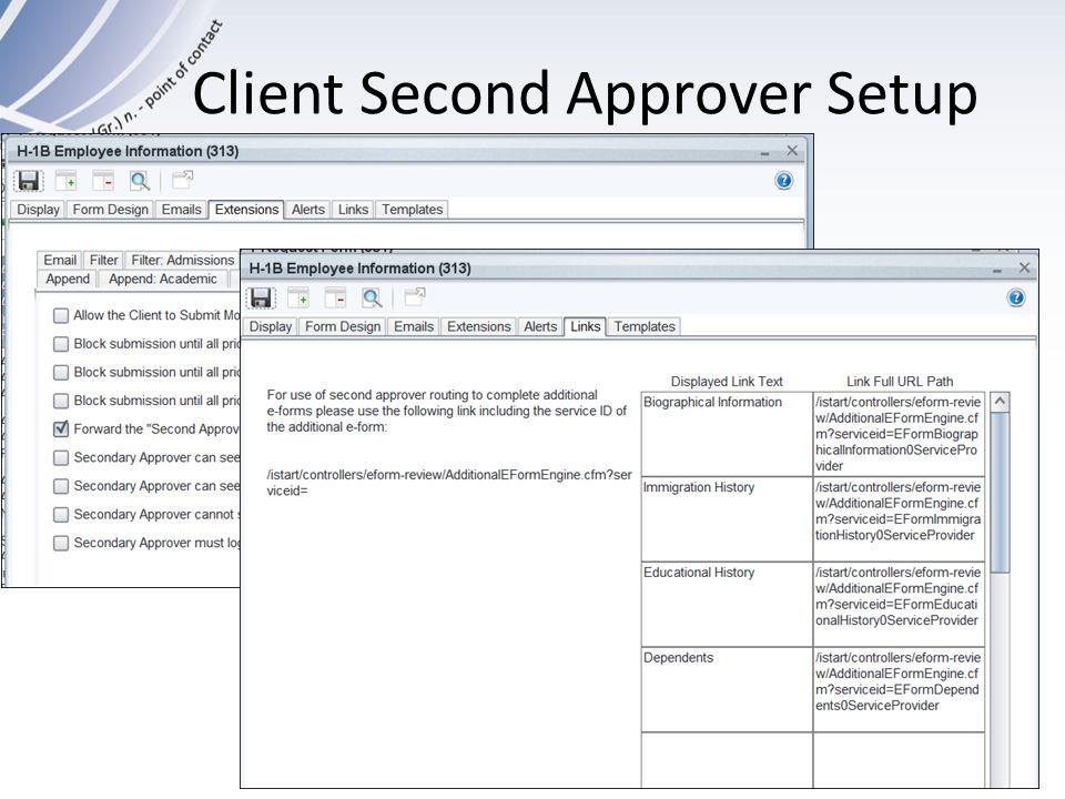 Client Second Approver Setup