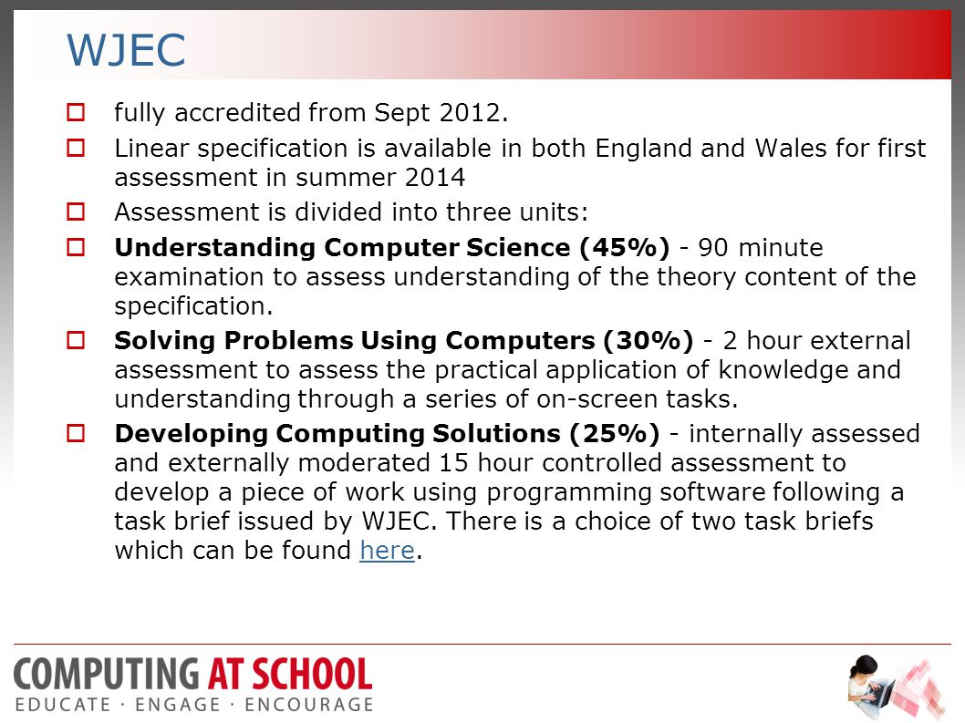 WJEC  fully accredited from Sept 2012.