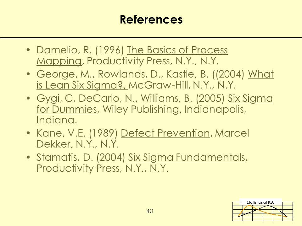 Σtatistics αt KΣU 40 References Damelio, R.