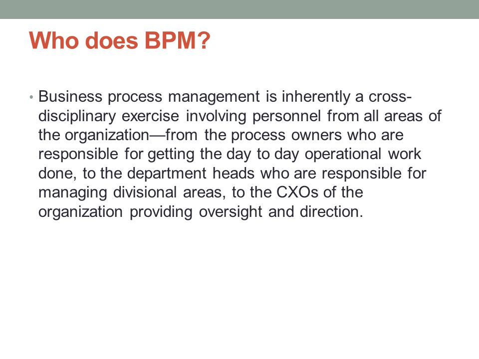 Who does BPM.