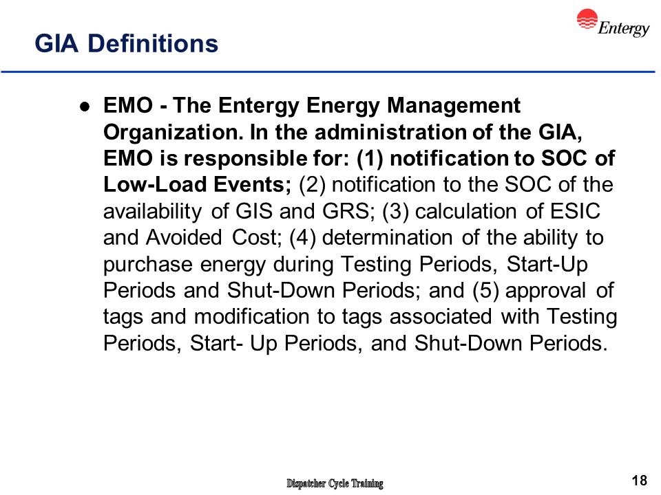 18 GIA Definitions l EMO - The Entergy Energy Management Organization.