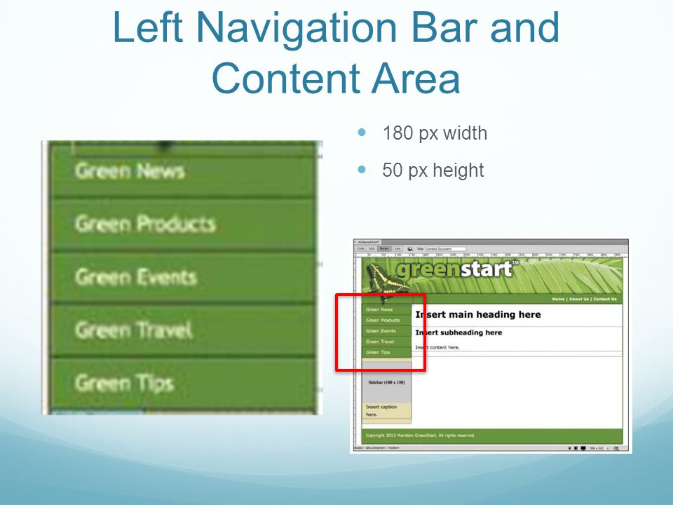 Left Navigation Bar and Content Area 180 px width 50 px height