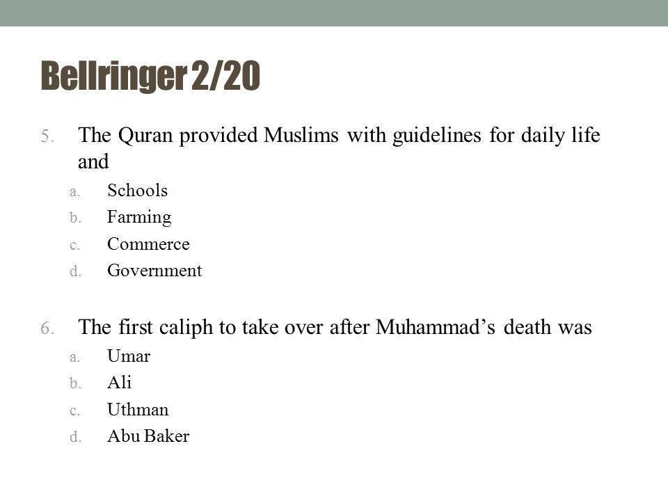 Bellringer 2/20 7.Similar to Christian missionaries, ____ spread the teachings of Islam.