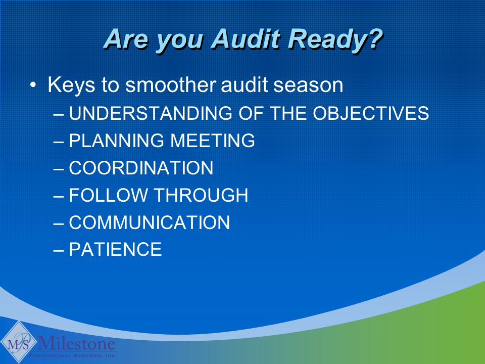 Are you Audit Ready.