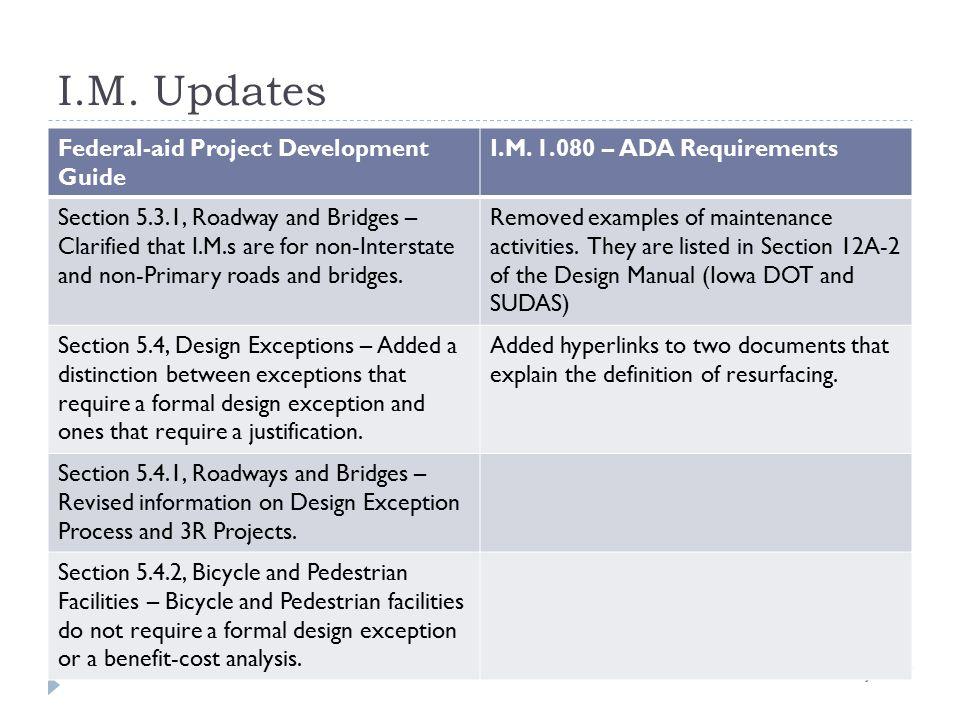 I.M.Updates Federal-aid Project Development Guide I.M.