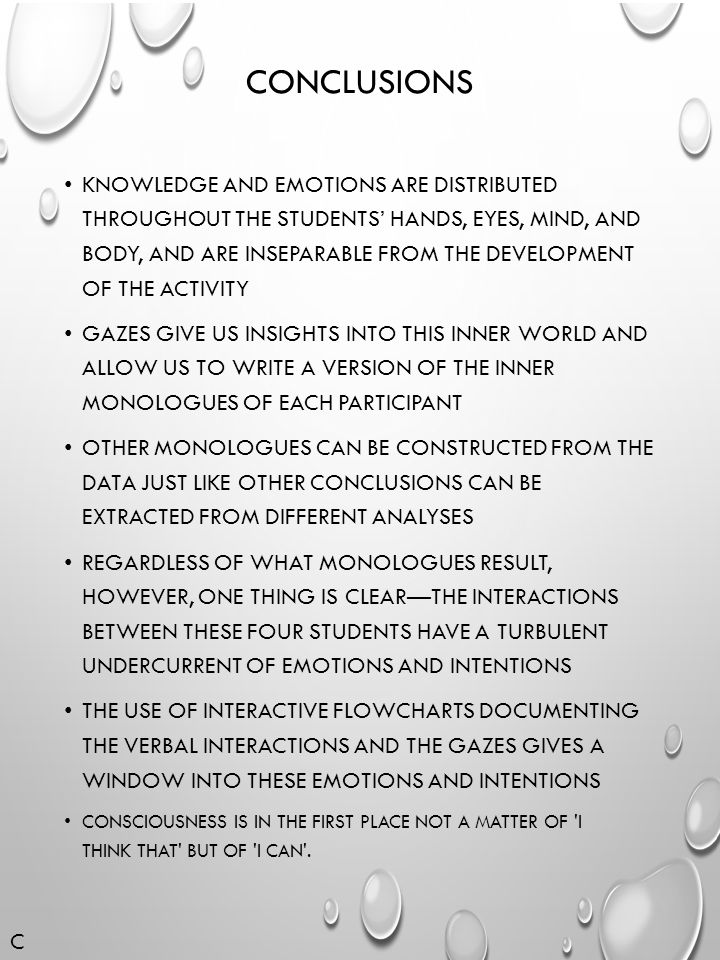 CONCLUSIONS KNOWLEDGE AND EMOTIONS ARE DISTRIBUTED THROUGHOUT THE STUDENTS' HANDS, EYES, MIND, AND BODY, AND ARE INSEPARABLE FROM THE DEVELOPMENT OF T