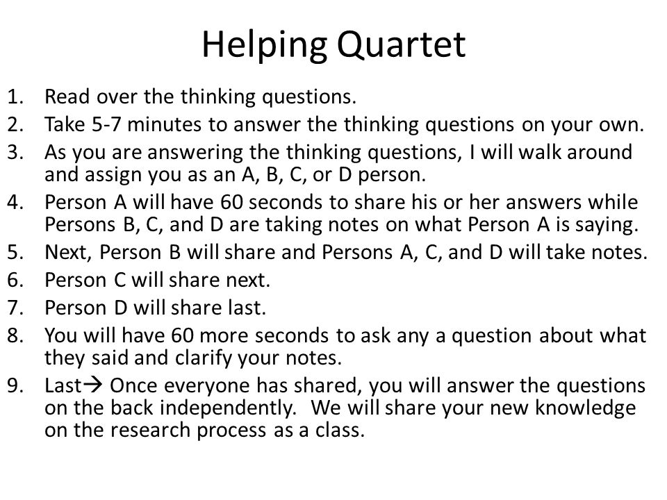 Helping Quartet 1.Read over the thinking questions.