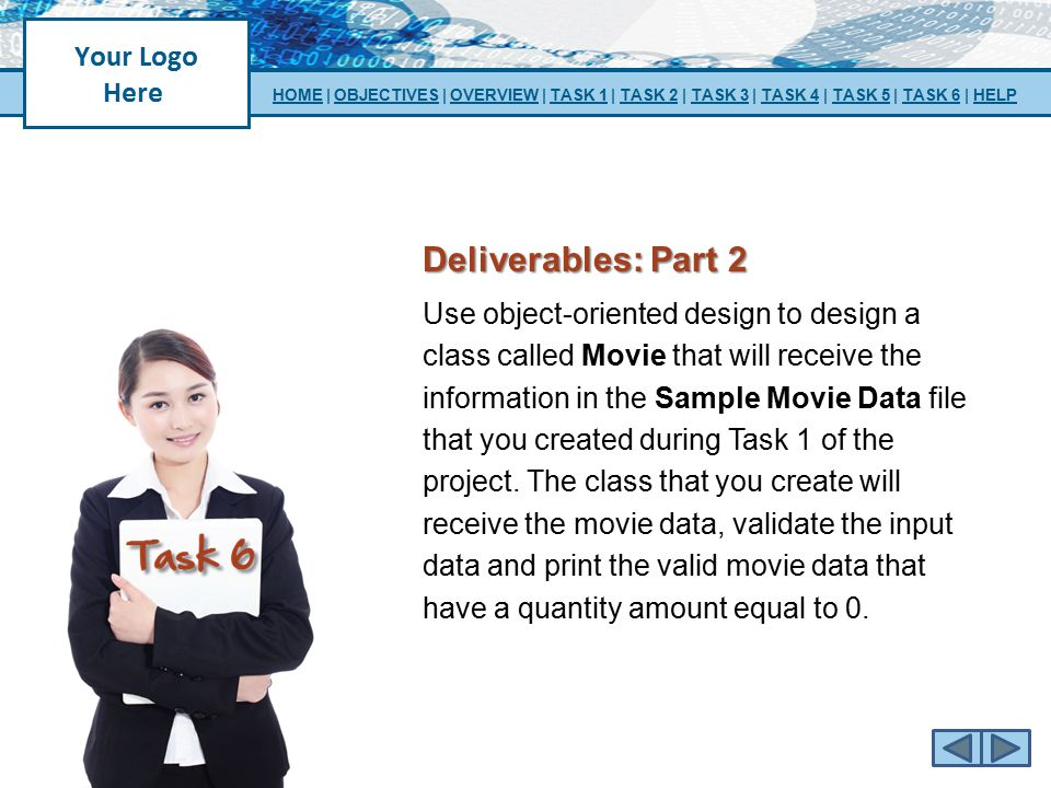 Deliverables: Part 2 Use object-oriented design to design a class called Movie that will receive the information in the Sample Movie Data file that yo