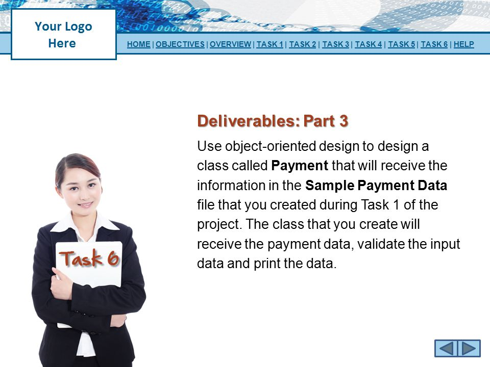 Deliverables: Part 3 Use object-oriented design to design a class called Payment that will receive the information in the Sample Payment Data file tha