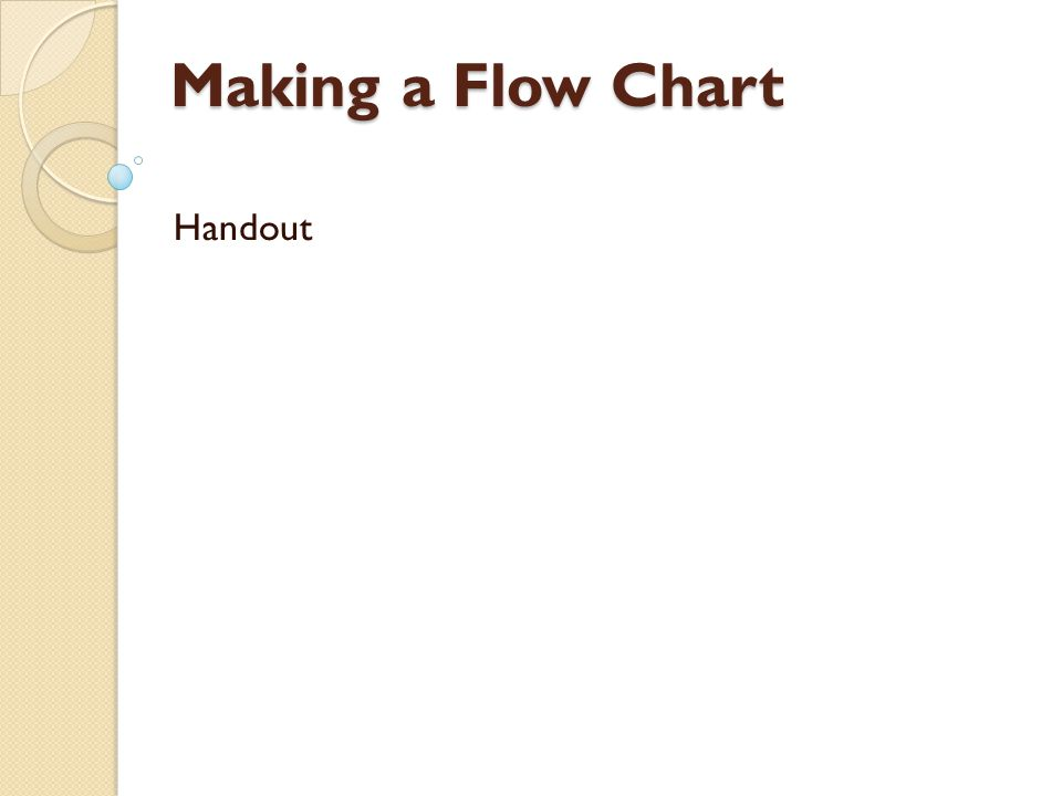 Making a Flow Chart Handout