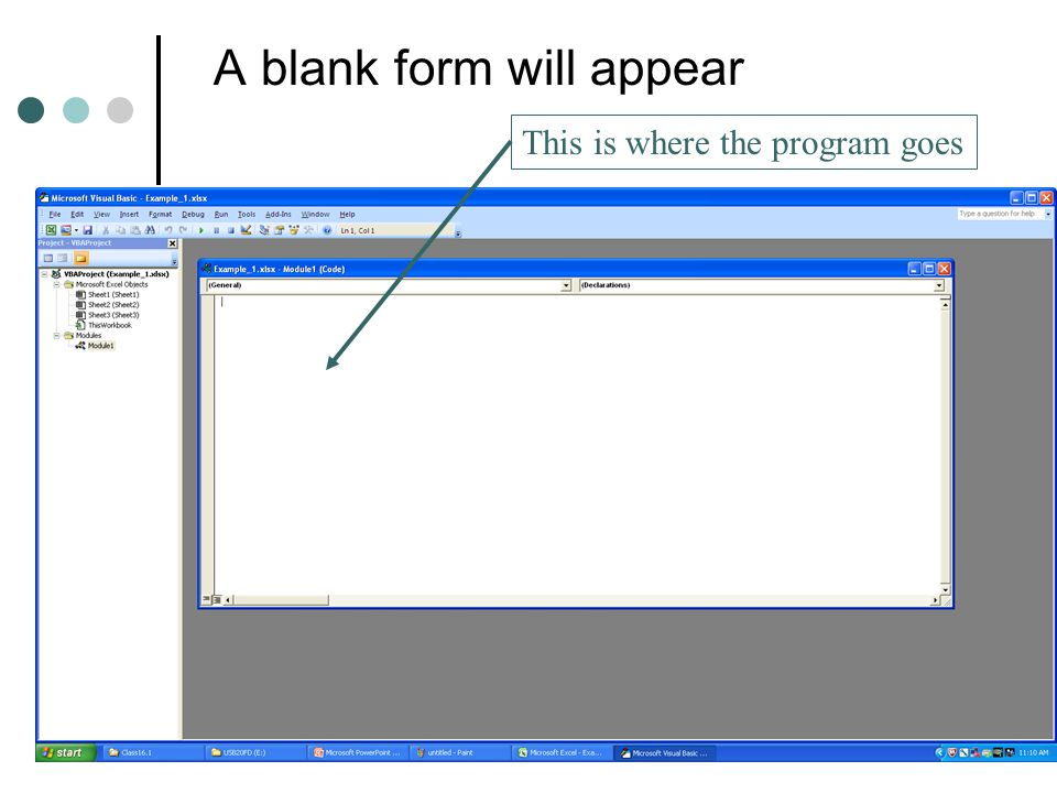 A blank form will appear This is where the program goes