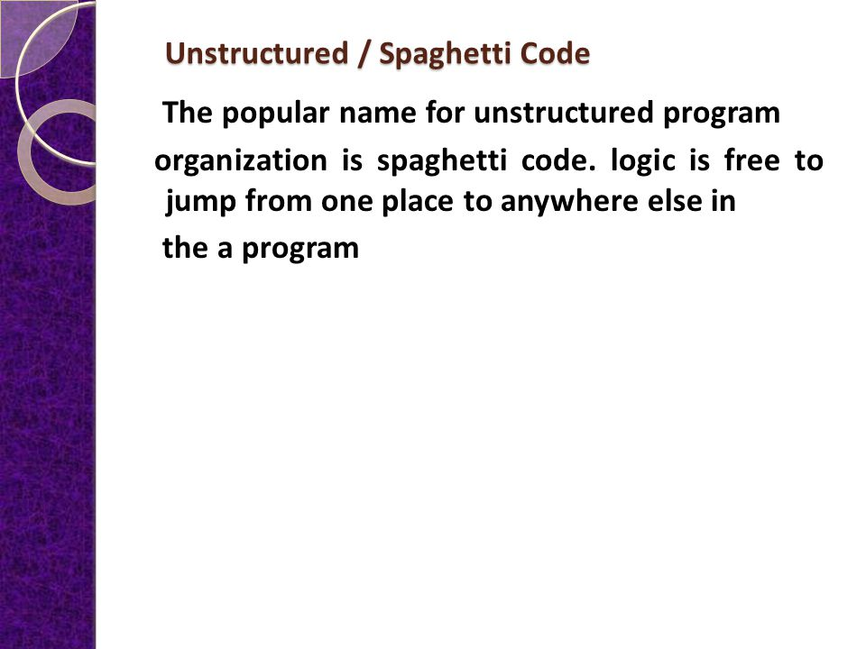 1.5 Unstructured Spaghetti Code and Recognizing Structure