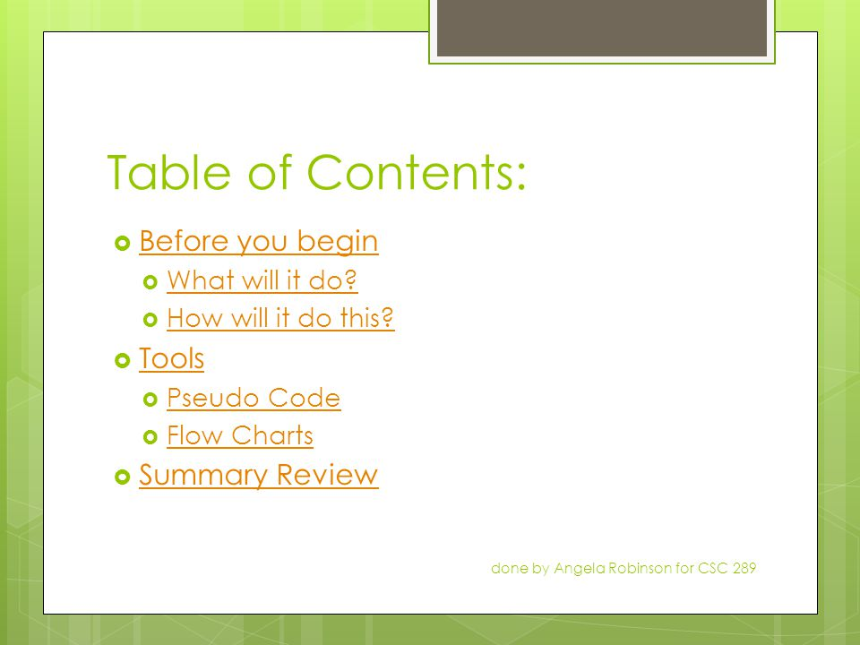 Table of Contents:  Before you begin Before you begin  What will it do.