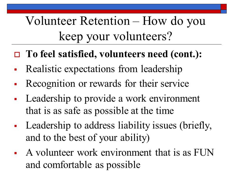 Volunteer Retention – How do you keep your volunteers.