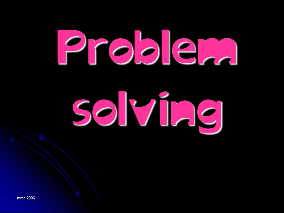 mmcl2006 Problemsolving