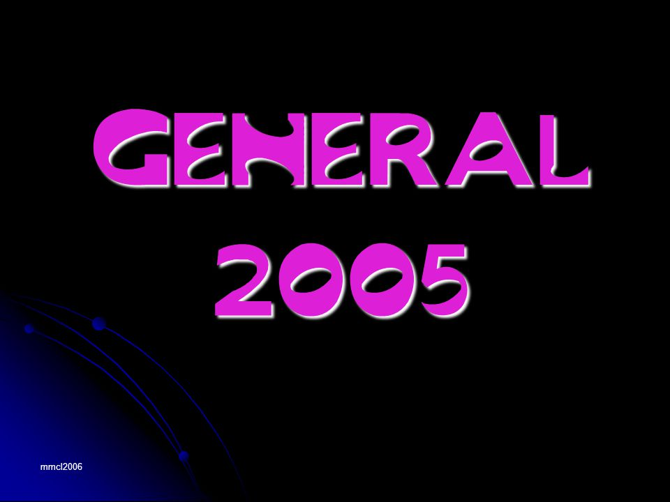 mmcl2006 GENERAL 2005