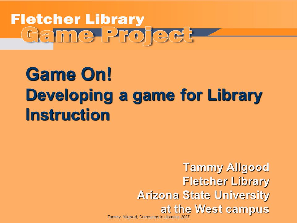 Tammy Allgood, Computers in Libraries 2007 Game On.