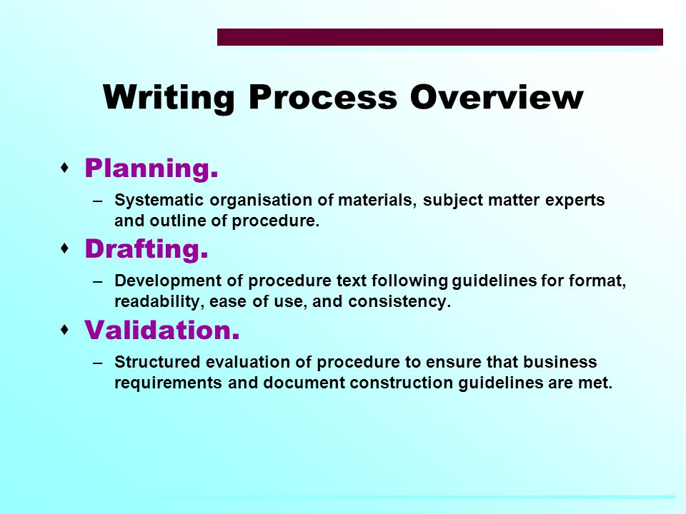 Writing Process Overview  Planning.