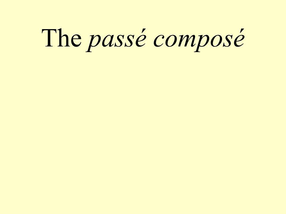 The passé composé