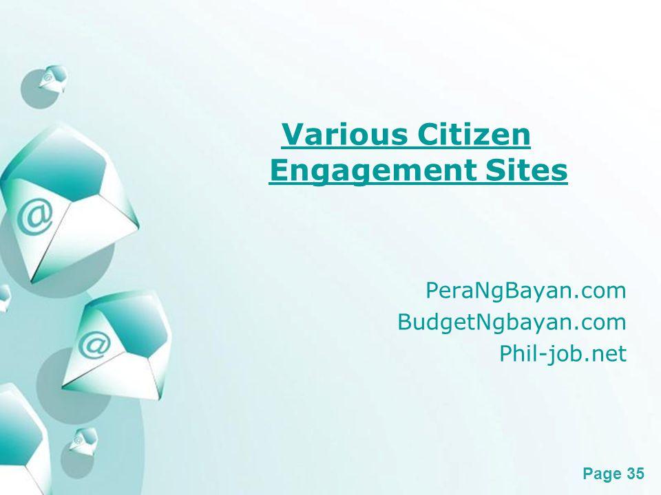 Powerpoint Templates Page 35 Various Citizen Engagement Sites PeraNgBayan.com BudgetNgbayan.com Phil-job.net