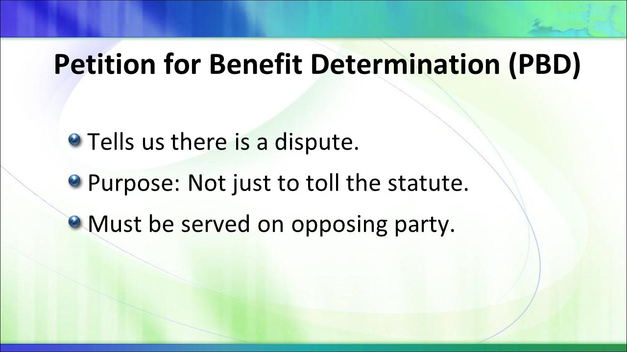 Tells us there is a dispute. Purpose: Not just to toll the statute. Must be served on opposing party.