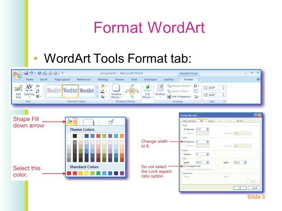 Format WordArt WordArt Tools Format tab: Slide 3