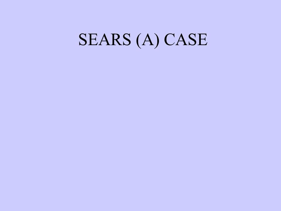 SEARS (A) CASE