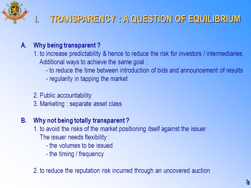 3 I. TRANSPARENCY : A QUESTION OF EQUILIBRIUM I.